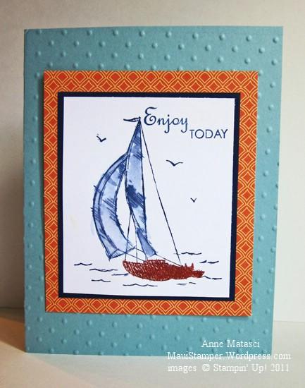 Enjoy Today Sail Away