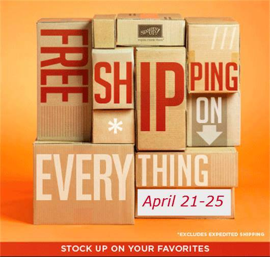 Stampin' Up! Free Shipping April 21 to 25, 2014