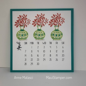 Maui Stamper Stampin' Up! DIY Easel Calendar April 2019 Vibrant Vases