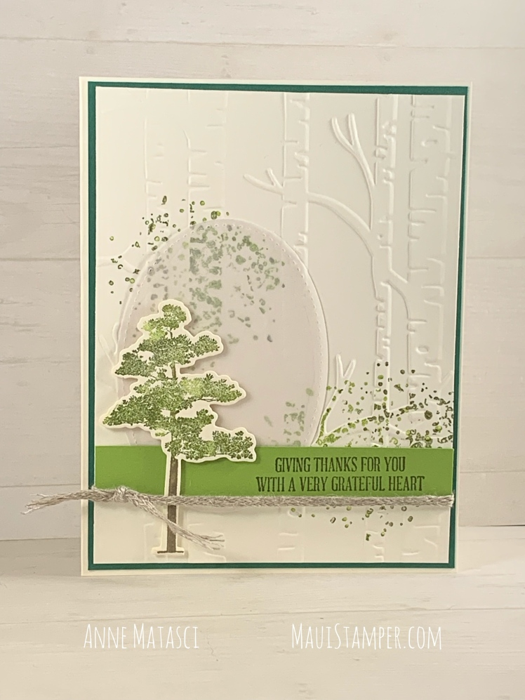 Maui Stamper Stampin Up Woodland is Rooted in Nature