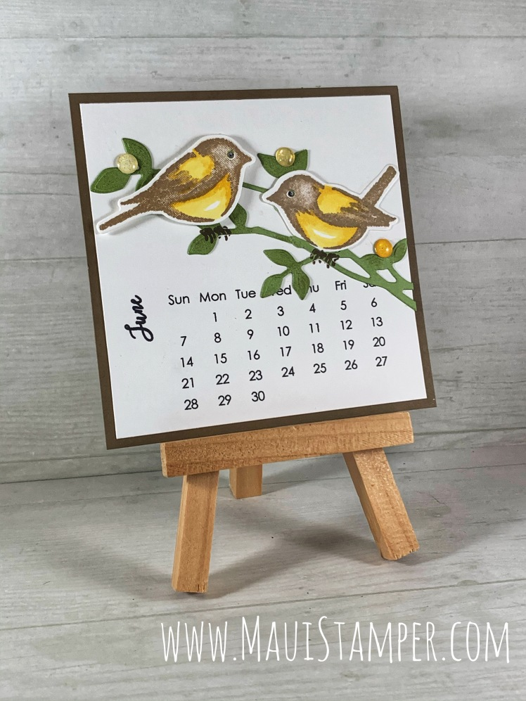 Maui Stamper Stampin Up DIY Easel Calendar June 2020 Birds and Branches