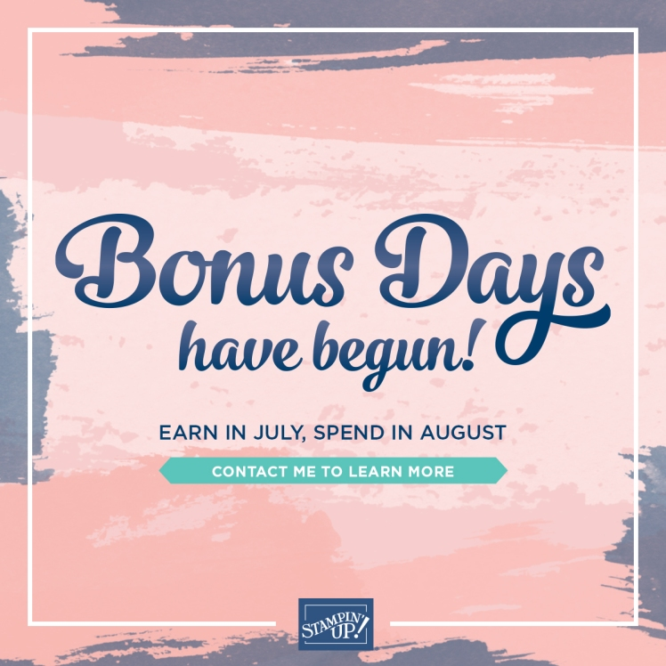Maui Stamper Stampin Up Bonus Days Promotion July 2020