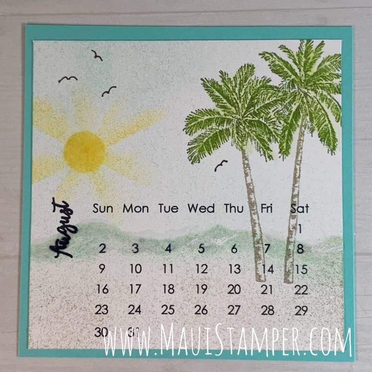 Maui Stamper Stampin Up Timeless Tropical DIY August 2020 desktop calendar