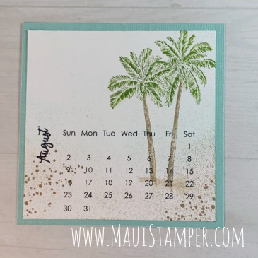 Maui Stamper Stampin Up DIY Easel Calendar August 2020 Timeless Tropical