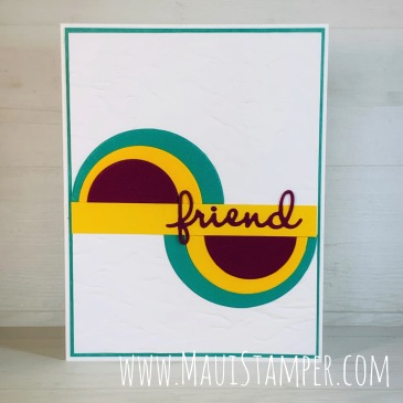 Maui Stamper Stampin Up Split Circle Technique