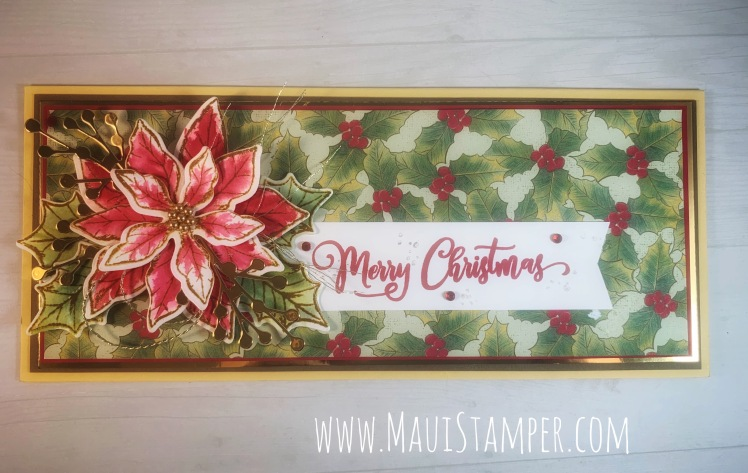 Maui Stamper Stampin Up Poinsettia Place Slimline card handmade with custom envelope