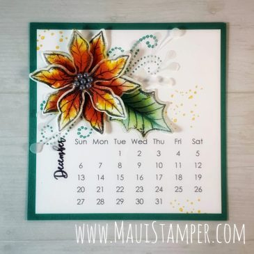 Maui Stamper Stampin Up Poinsettia Petals December 2020 DIY Easel Calendar